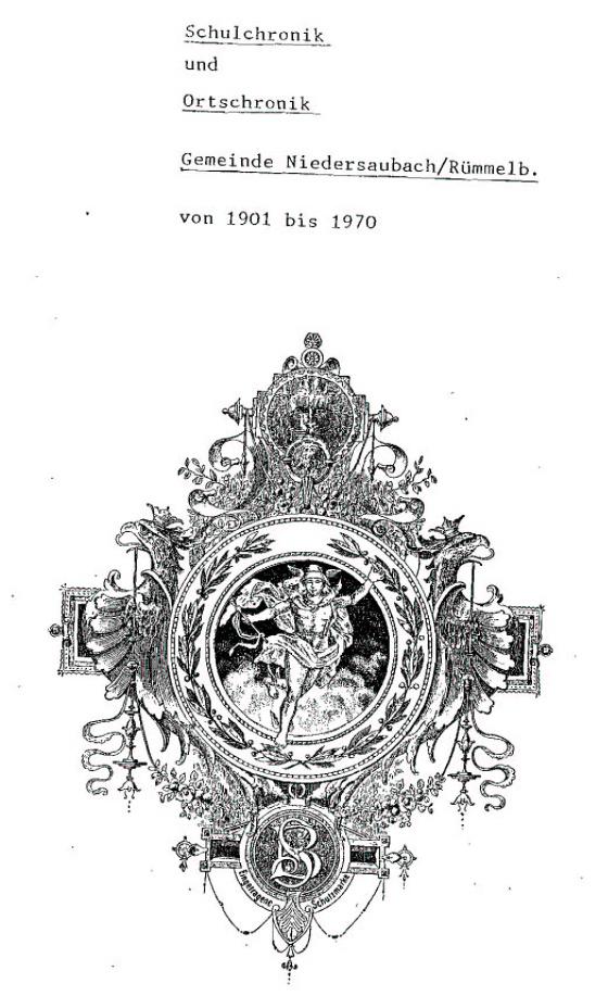 Schulchronik Niedersaubach-Rümmelbach 1901-1974